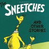 The Sneetches & Other Stories by Dr. Seuss
